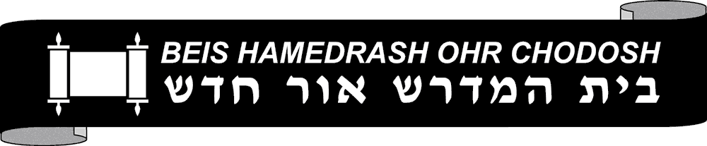 Beis Hamedrash Ohr Chodosh